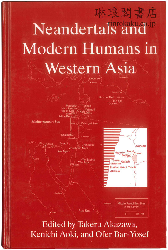 NEANDERTALS AND MODERN HUMANS IN WESTERN ASIA.